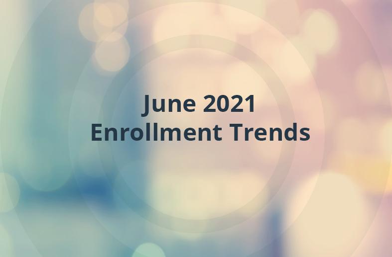 [2021] Higher Education Enrollment Trends: June Snapshot